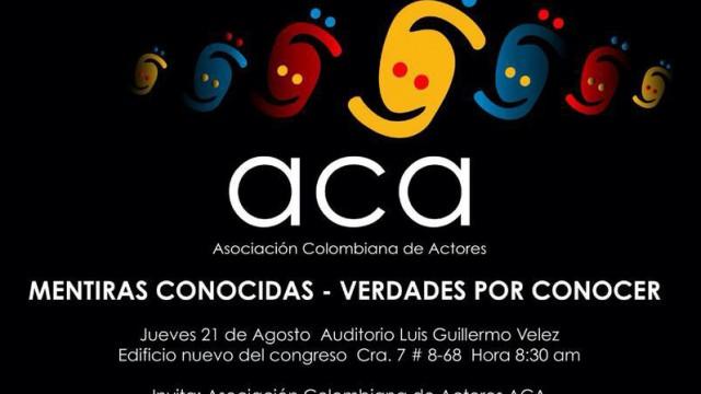 Mentiras conocidas, verdades por conocer. Audiencia pública sobre los derechos laborales de actores y actrices en Colombia