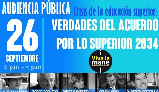 Audiencia Pública: Crisis de la educación superior: verdades del Acuerdo por lo Superior 2034.