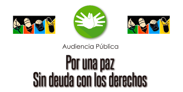 Audiencia Pública: Por una Paz sin Deuda con los Derechos