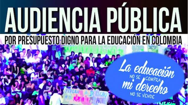 Audiencia pública por un presupuesto digno para la educación en Colombia