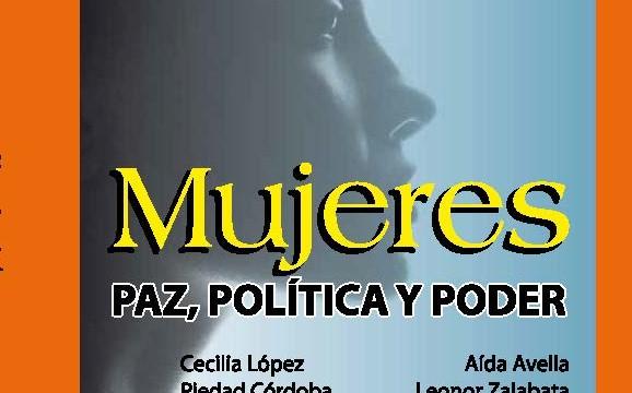 Doce lideresas colombianas hablan de Paz, Política y Poder