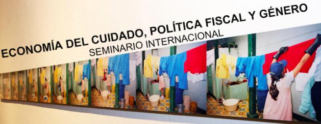 Seminario Internacional: Economía del cuidado, política fiscal y género